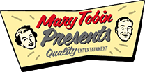 Mary Tobin Presents