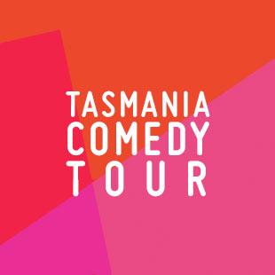 Tasmania Comedy Tour