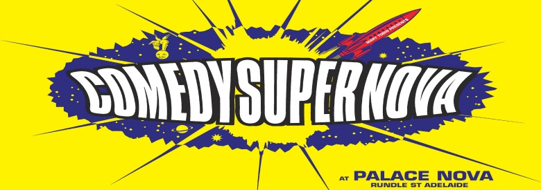 ComedySuperNova Adelaide Fringe